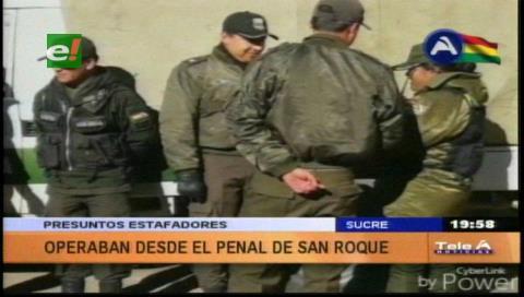 Felcc desarticula grupo de estafadores que operaba desde la cárcel de San Roque