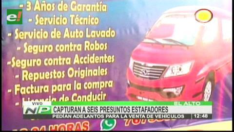 El Alto: Capturan a seis presuntos estafadores de venta de vehículos
