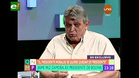 Evo Morales se quiere eternizar de presidente, según Jaime Paz