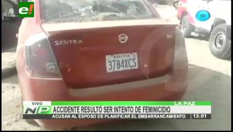La Paz: Accidente de tránsito resultó ser un intento de feminicidio