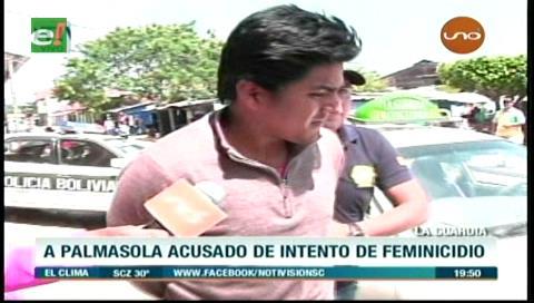 Envían a Palmasola a acusado de intento de feminicidio