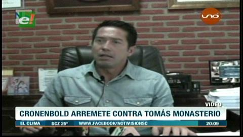 Caso Ramos desata cruce verbal entre Cronenbold y Monasterio