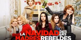 """""""La Navidad de las madres rebeldes"""" una comedia que no puedes dejar de ver"""