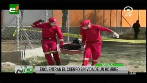 Tarija: Encuentran el cadáver de un hombre en en Los Membrillos