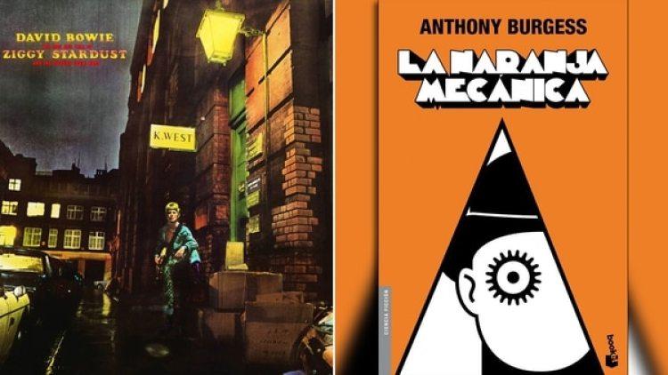 """El disco """"Ziggy Stardust…"""" y el libro """"La naranja mecánica"""""""