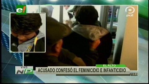 La Paz: Acusado de feminicidio e infanticidio confesó su crimen