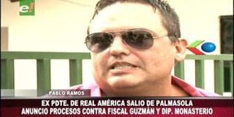 Pablo Ramos salió de Palmasola y anunció procesos contra el fiscal Guzmán y el diputado Monasterio