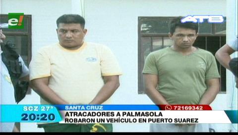 Supuestos atracadores fueron enviados a Palmasola