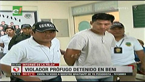 Violador prófugo es detenido en el Beni