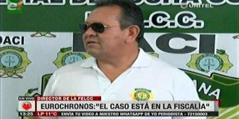 Felcc señaló que el caso de policías en Eurochronos está en manos de la Fiscalía
