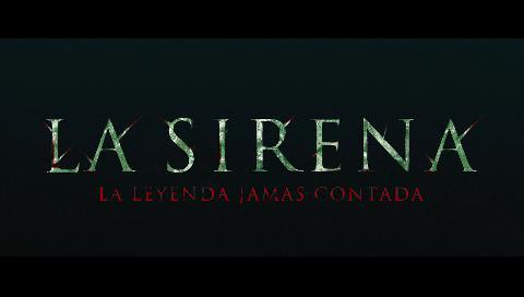 """Presentan en Latinoamérica el tráiler oficial de """"La Sirena"""""""