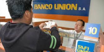 Banco Unión: Evalúan reembolso de los montos sustraídos por parte de la aseguradora