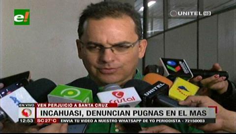 Incahuasi: Gobernación cruceña pide que pugnas de poder del MAS no afecte a la población
