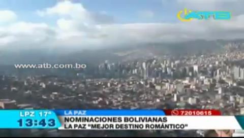La Paz es nominada como el mejor destino romántico de Sudamérica