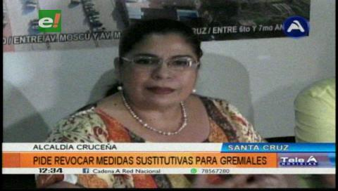 Municipio cruceño pide aprehensión de dirigente gremial y comerciantes