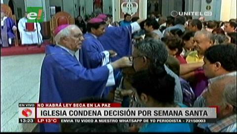 La Iglesia Católica critica decisión del municipio paceño de eliminar la ley seca para la Semana Santa