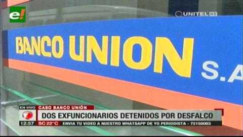Santa Cruz: Exfuncionarios son enviados a Palmasola por desfalco en Banco Unión, investigarán su entorno