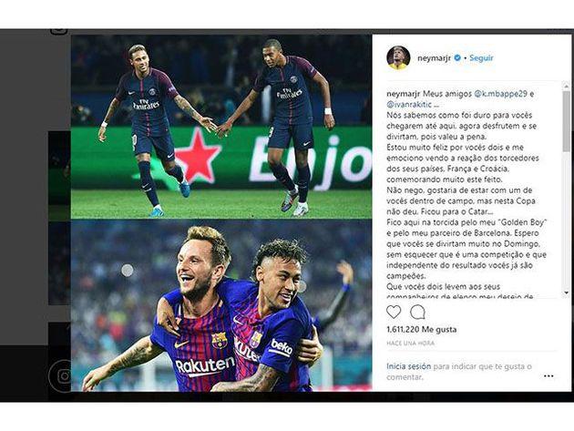 neymar felicito a rakitic y mbappe y se lamento por no estar en la final