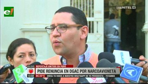 Diputado Monasterio pide la renuncia del director de la DGAC tras reporte de narcoavioneta