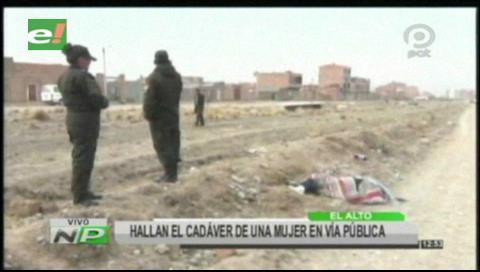 El Alto: Hallan el cadáver de una mujer en plena vía pública