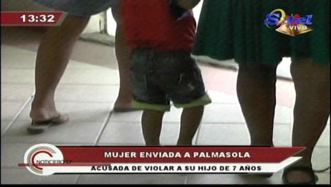 Mujer abusaba sexualmente a su hijo de siete años