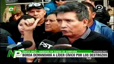 Rolando Borda acusa al líder cívico por los destrozos en su casa de campaña