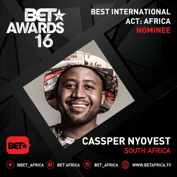 AKA, Black Coffee and Cassper Nyovest have been nominated for the 2016 BET Awards