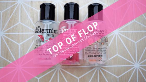 Top of Flop: verzorgingsproducten (deel II)