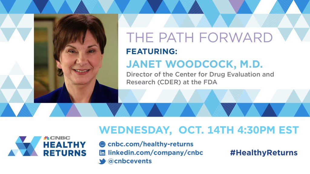 The path forward with the FDA's Dr. Janet Woodcock