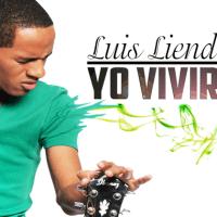 """Luis Liendo lanza su nuevo sencillo promocional """"Yo viviré"""" :: (+VIDEO)"""
