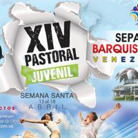 SEPAD Barquisimeto invita a la XIV Pastoral Juvenil 2014