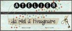 Atelier du réel à l'imaginaire