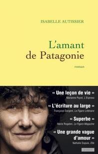 L'Amant de Patagonie - Isabelle Autissier