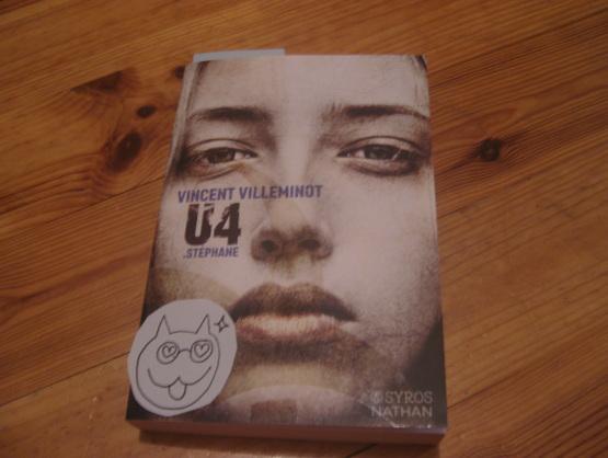 U4 - Stéphane, de Vincent Villeminot