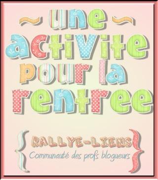 """Rallye-liens """"une activité pour la rentrée"""" : ma journée de rentrée"""