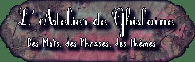 Atelier Ghislaine 4+ Récap no 3