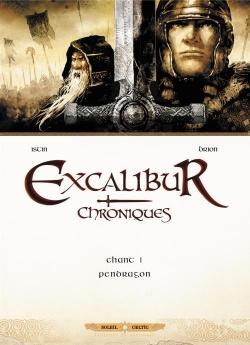Excalibur Chroniques T1 Pendragon – Istin et Brion