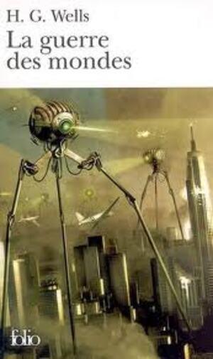 H - G Wells - La Guerre des mondes
