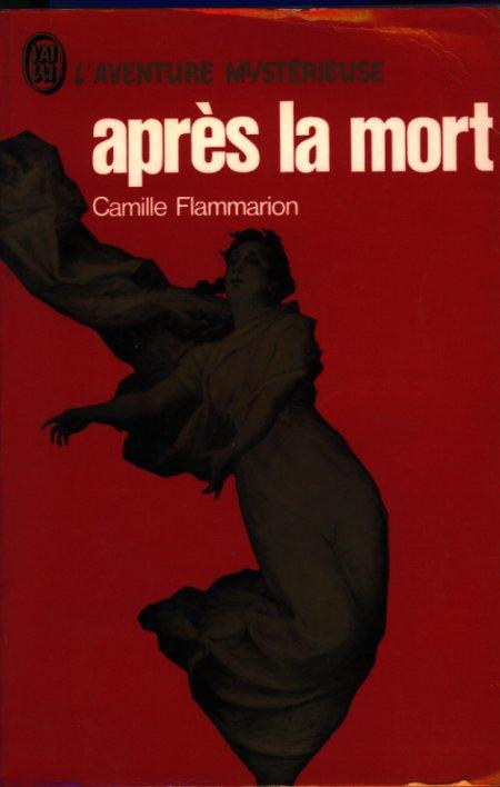Après la mort - Camille Flammarion