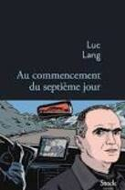Interview Lire, septembre 2016 - Luc Lang -