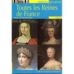 Toutes les reines de France - Marianne Dupont-Joris
