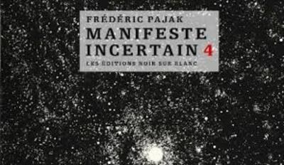 Manifeste Incertain 4 - Frédéric Pajak -