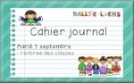Rallye-liens  - le cahier journal : mon cahier journal, un véritable aide-mémoire