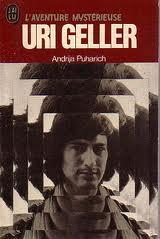 Uri Geller - L'esprit plus fort que la matière