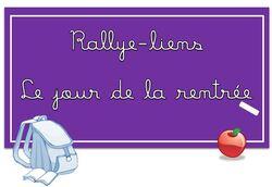 """Rallye-liens """"Le jour de la rentrée"""""""