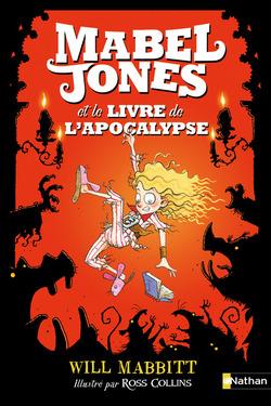 Mabel Jones et le livre de l'apocalypse de Will MABBITT