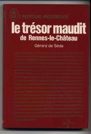 Rennes-le Château : Les secrets de l'abbé Saunière