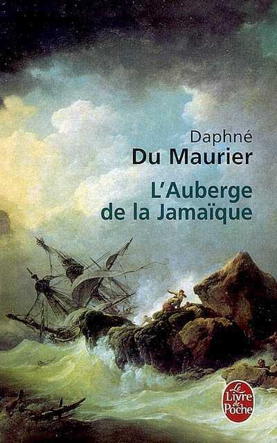 Daphné Du Maurier - L'Auberge de la Jamaïque