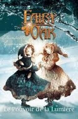 Fairy Oak tome 3: le pouvoir de la lumière