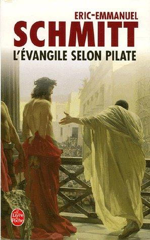 Eric-Emmanuel Schmitt - L'Evangile selon Pilate